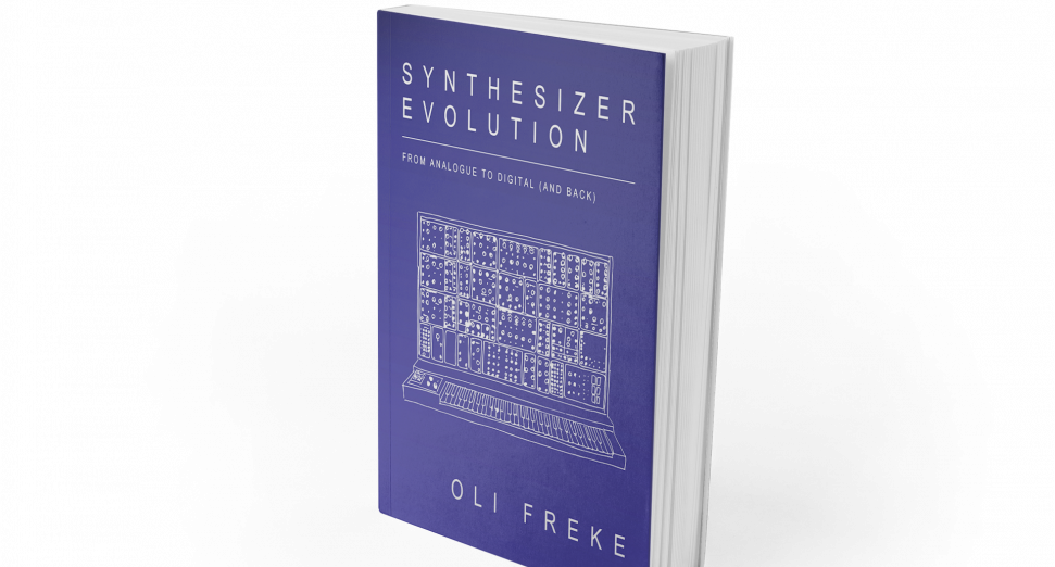 History of electronic instruments charted in new book, Synthesizer Evolution: From Analogue to Digital (and Back)